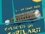 """Expoziție """"Colecție de Copilării"""" - Muzeul Național de Istorie București - iunie 2011"""